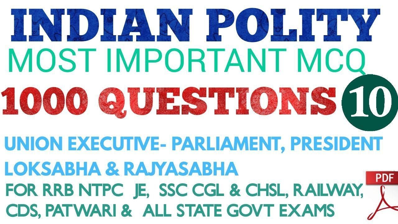 Indian Polity 1000 Questions Top Mcq for SSC CGL, RRB NTPC , RRB JE,  Competetive Exams, Railway, CDS