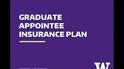 UW Graduate Appointee Insurance Plan 101
