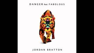 Jordan Bratton - Danger feat. Fabolous