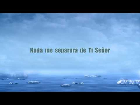 Nada me separar de Ti Senor Juan luis Guerra lyric