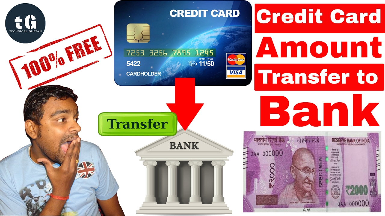 Transfer Money From Credit Card To Bank Account Interest Free Now Chargable