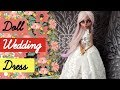 DIY Wedding Dress for Monster High Dolls / How to Make Doll Dress Easy Craft Tutorial Barbie