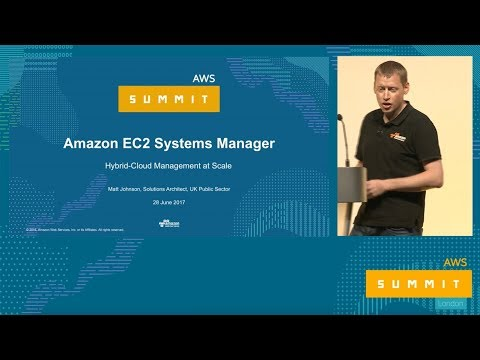 AWS Summit Series 2017: London - Deep Dive with EC2 Systems Manager