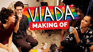 MAKING OF - VIADA