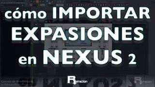 Como importar EXPANSIONES en NEXUS 2