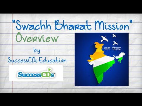 Swachh Bharat Mission Overview | Update your General Knowledge