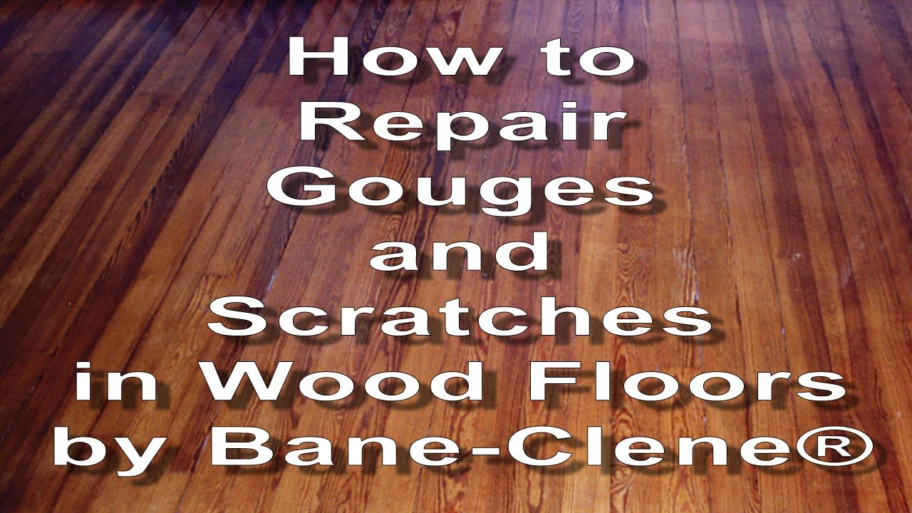 How to Repair Scratches, Gouges and Holes in Wood Floors - Video from a  Bane-Clene training seminar.