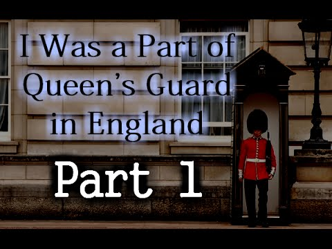 """I Was A Part Of Queen's Guard In England"" Part 1"