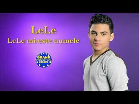 LeLe - LeLe mi este numele (Official Track)
