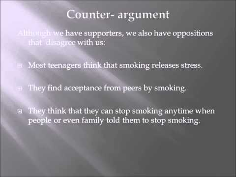 smoking counterargument There are many different opposing arguments to banning smoking, and the debate will probably smoking should be banned in public places because, even though some think it will impose on their.