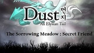 Dust The Elysian Tails: The Sorrowing Meadow. Secret Friend!
