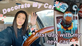 first day with my new car! | decorate my car with me