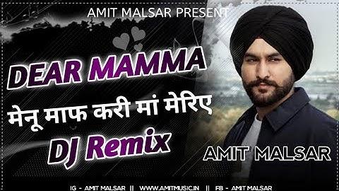 Menu Maaf Kari Maa Meriye Es Janam Tera Ho Na Paya DJ Remix | Amantej Hundal | Amit Malsar