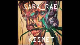 Sara_Rae - Kismet - 05 Nirvana…