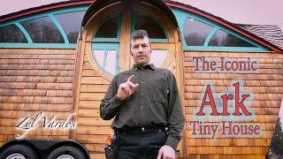 Tour the Iconic Ark Tiny House - an Architectural Fantasia