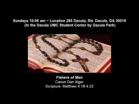 Fishers of Men Mattew 4 Anglican Church of the Redeemer Dacula Georgia