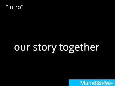 our story together tanpa dirimu (lirik)