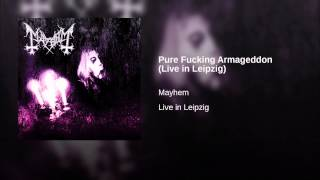 Pure Fucking Armageddon (Live in Leipzig)