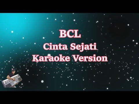 Bunga Citra Lestari- Cinta Sejati (Karaoke Lirik Tanpa Vocal)