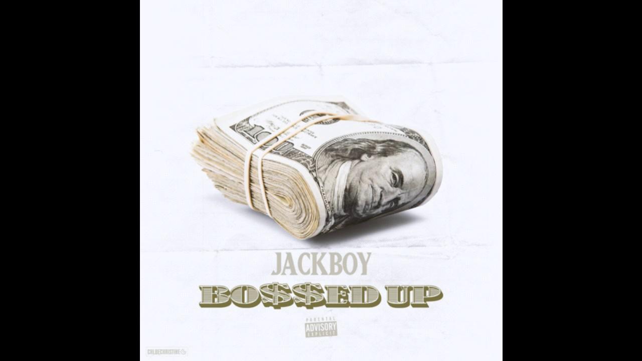 Download JackBoy - Bossed Up