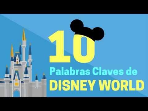 Las 10 Palabras Claves de Disney World