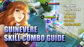 GUINEVERE SKILL COMBO 2-BA-3-2-1-BA SKILL COMBINATION GUIDE