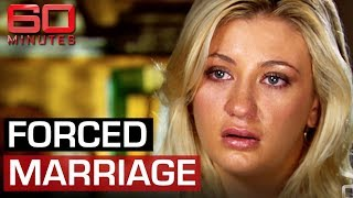 Forced marriage (2014) - Hidden crime affecting hundreds of Australian women  | 60 Minutes Australia