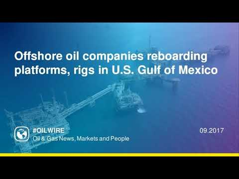 Offshore oil companies reboarding platforms, rigs in U.S. Gulf of Mexico