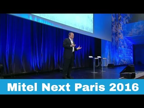 Mitel Next Paris 2016 - Full Recording