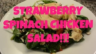 "Day 3: ""strawberry Spinach Chicken Salad"""