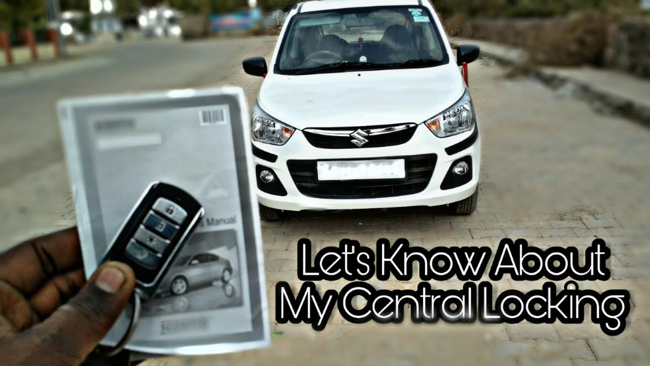 Best Central Locking For Your Car Youtube