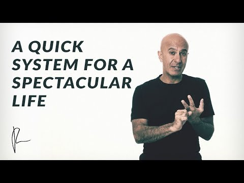A Quick System for a Spectacular Life | Robin Sharma