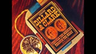 Dillard & Clark - No Longer a Sweetheart of Mine