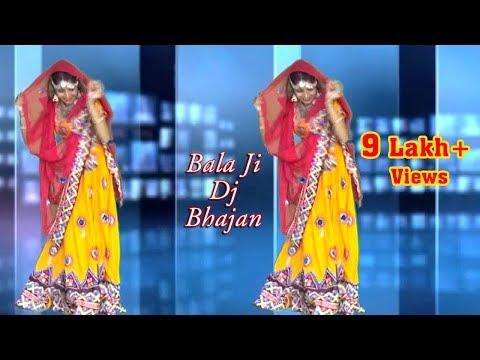बाला जी का नाचने वाला सुंदर भजन || Bala ji Dj Dance Song 2017 || Sonu Godara Mahrana || Full Song