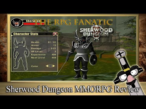 The RPG Fanatic Review Show - ★ Sherwood Dungeon MMORPG Review ★