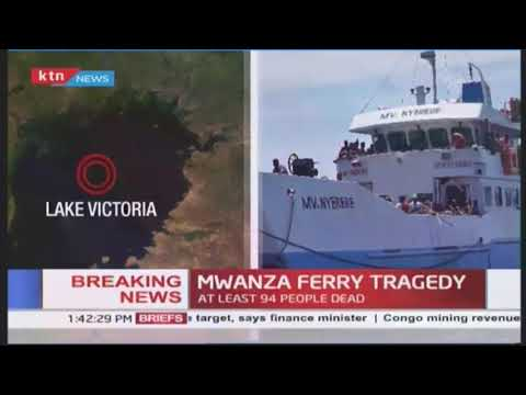 BREAKING NEWS: Mwanza ferry tragedy at least 94 people dead