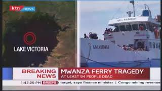 BREAKING NEWS: Mwanza ferry tragedy at least 94 people dead