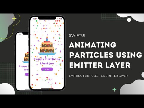 SwiftUI Emitting Particles Using CAEmitterLayer - Animating Particles - SwiftUI Tutorials