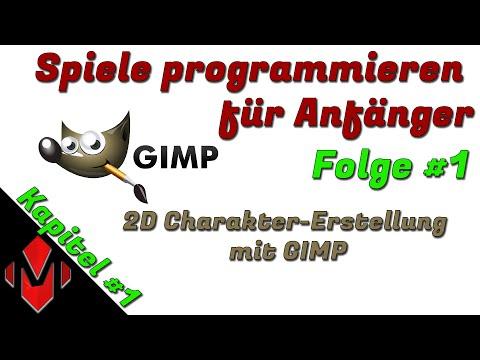 Spiele programmieren für Anfänger #1 [2D Charaktererstellung mit GIMP]