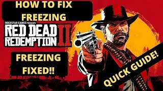 Red Dead Redemption 2 Freezing FIXED| How To Fix Freezing And Crashing| Exit Unexpectedly