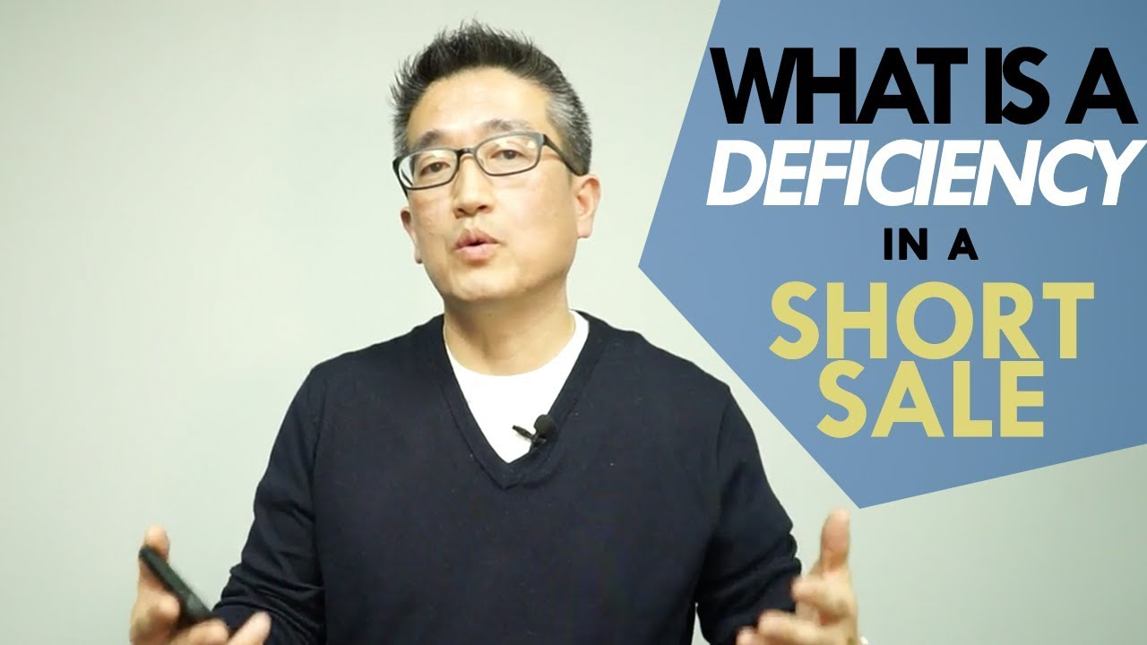 What is a Deficiency in a Short Sale?
