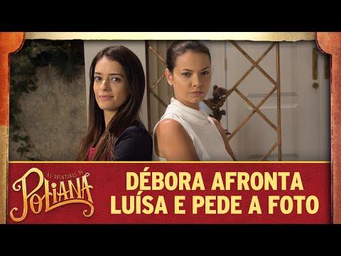 Débora afronta Luísa e pede a foto de Marcelo | As Aventuras de Poliana