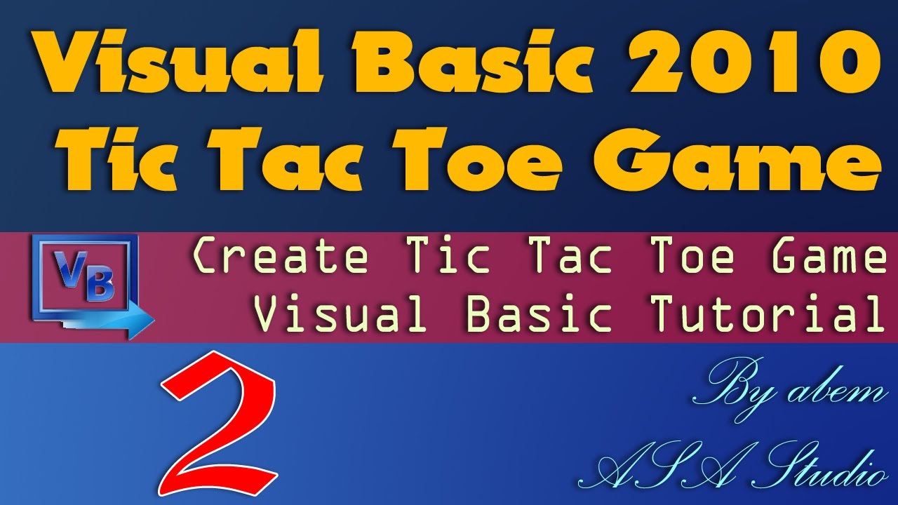 Visual Basic 2010 Tutorial, Create Tic Tac Toe Game, 2, Adding ...