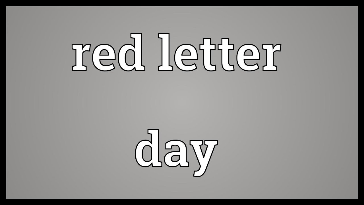 Red letter day Meaning   YouTube