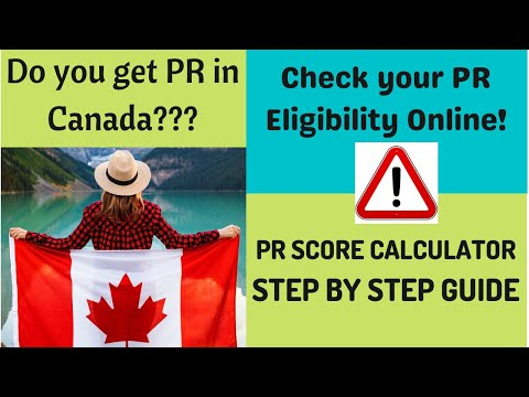 Check Your Eligibility for PR in CANADA | Online PR Score Check | Step by Step Guide