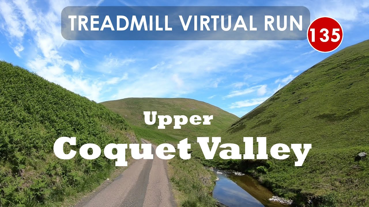 Treadmill Virtual Run 135: Upper Coquet Valley, Northumberland, UK