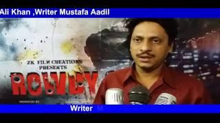 Film Rowdy Gang Writer mustafa Aadil Interview