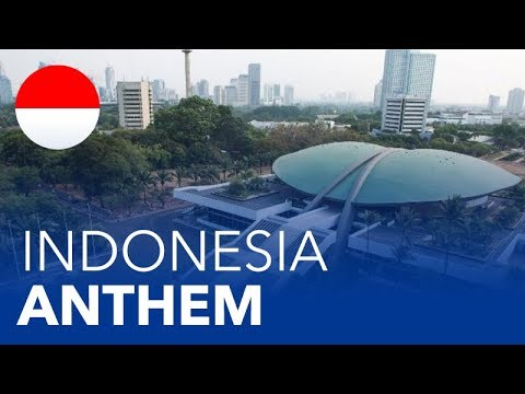 Indonesia  National Anthem