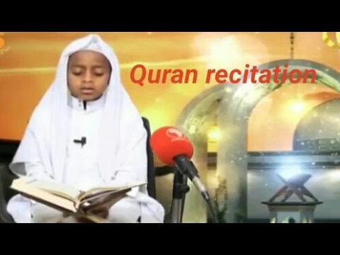 Best quran recitation by Ethiopian child on Africa tv