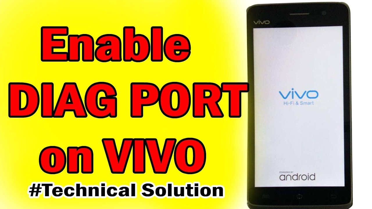 HOW TO Enable DIAG port FOR VIVO - - vimore org
